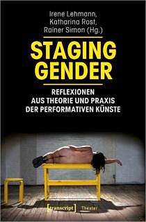 "Zum Artikel ""Neue Publikation »Staging Gender«"""